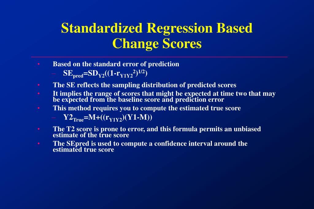 Standardized Regression Based Change Scores