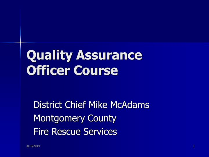 Quality assurance officer course