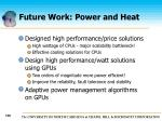 future work power and heat