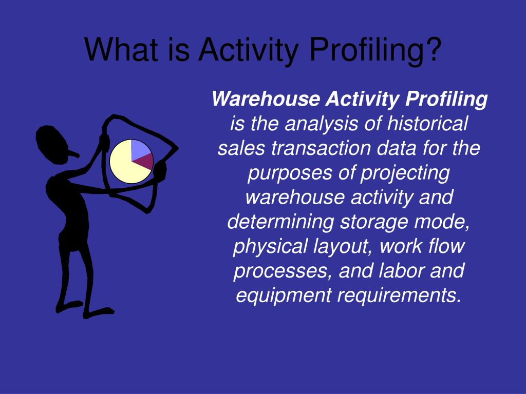 PPT - What is Activity Profiling? PowerPoint Presentation