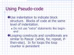 using pseudo code