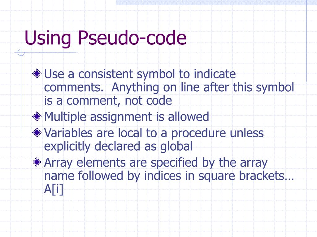 Using Pseudo-code