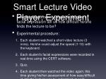 smart lecture video player experiment