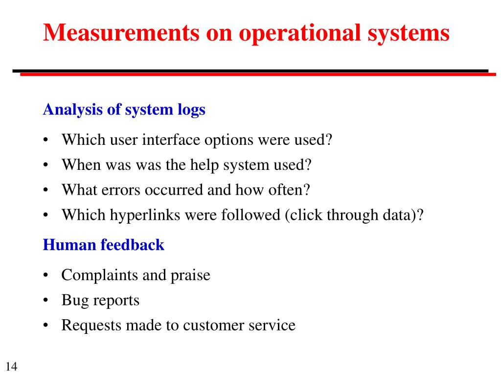 Measurements on operational systems