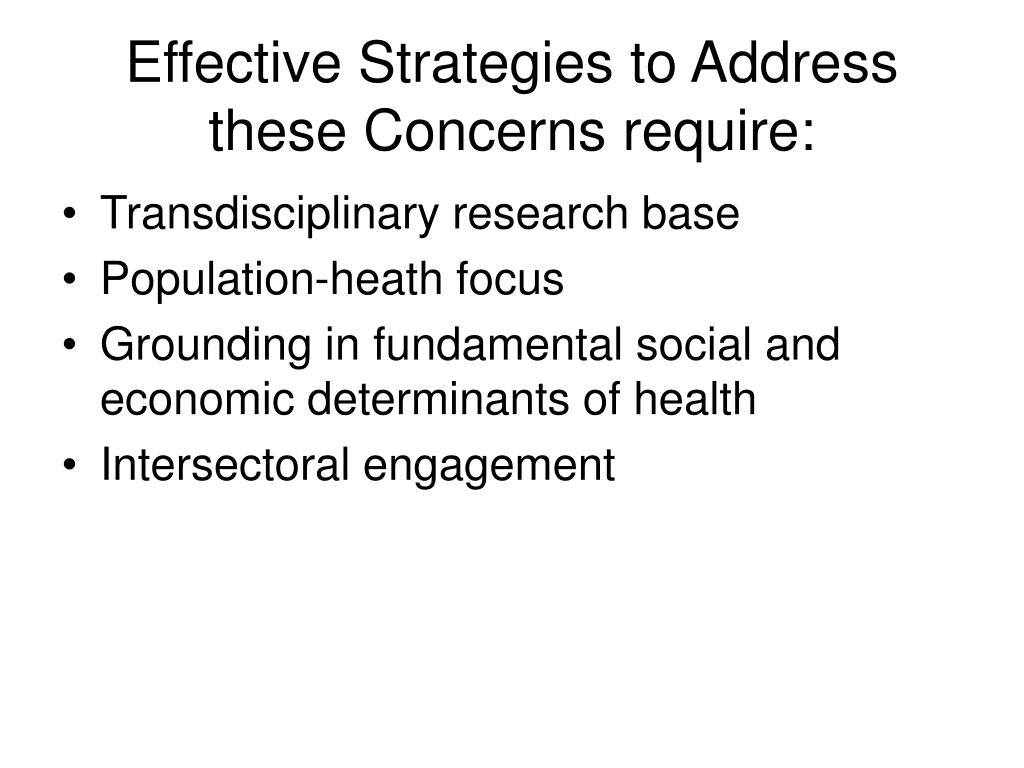 Effective Strategies to Address these Concerns require: