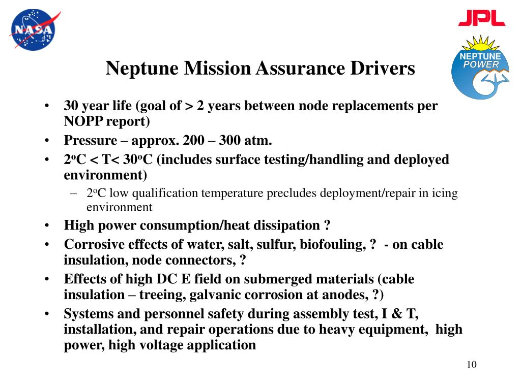 Neptune Mission Assurance Drivers