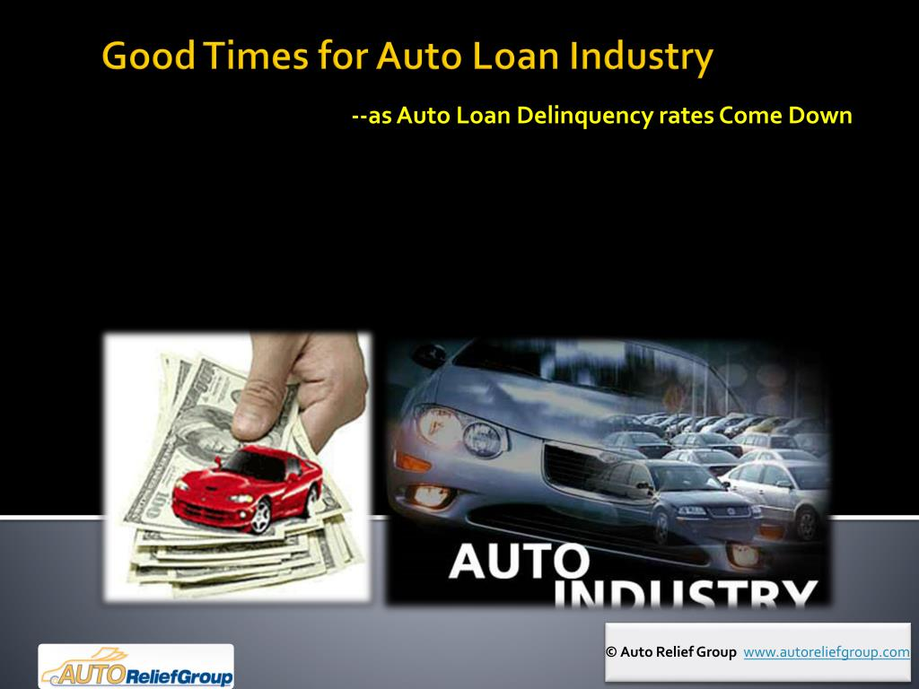 as auto loan delinquency rates come down l.