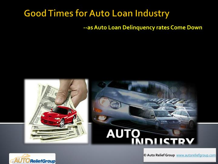 as auto loan delinquency rates come down n.