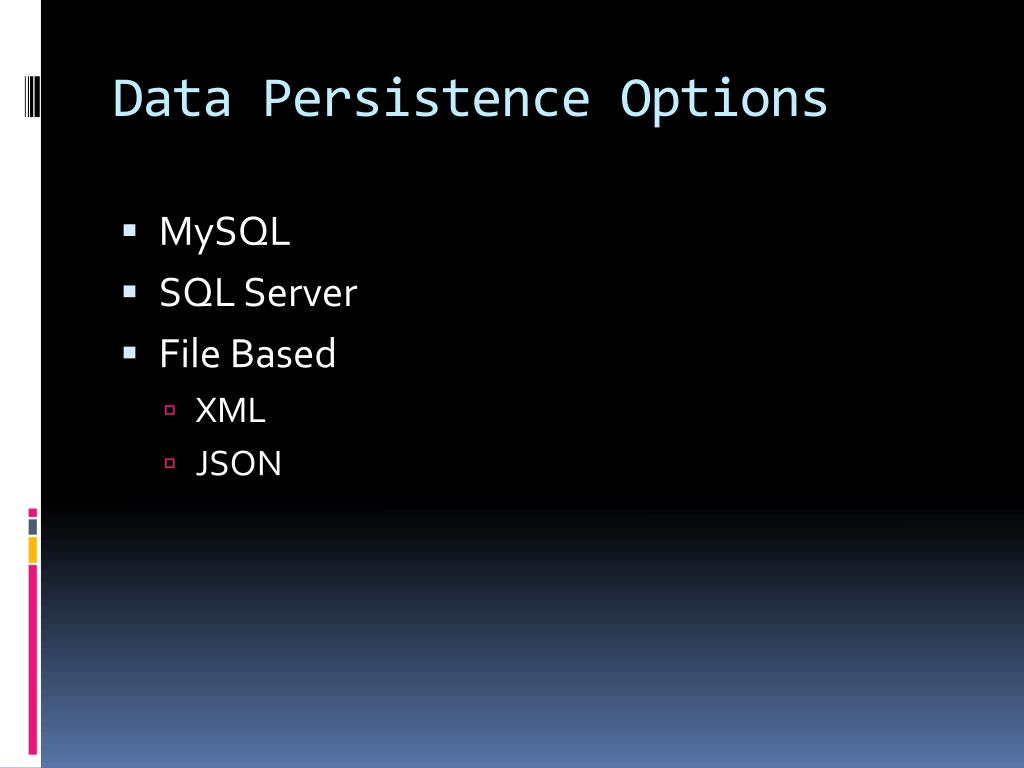Data Persistence Options