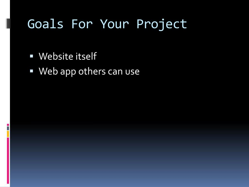 Goals For Your Project