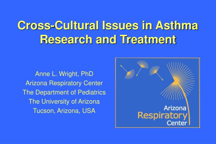cross cultural issues in asthma research and treatment n.