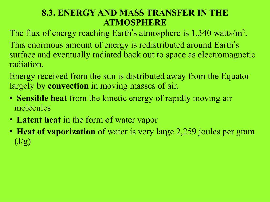 8.3. ENERGY AND MASS TRANSFER IN THE ATMOSPHERE
