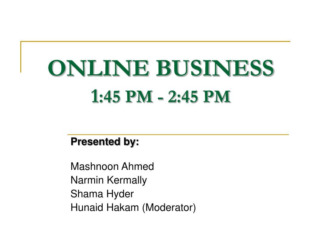 online business 1 45 pm 2 45 pm l.