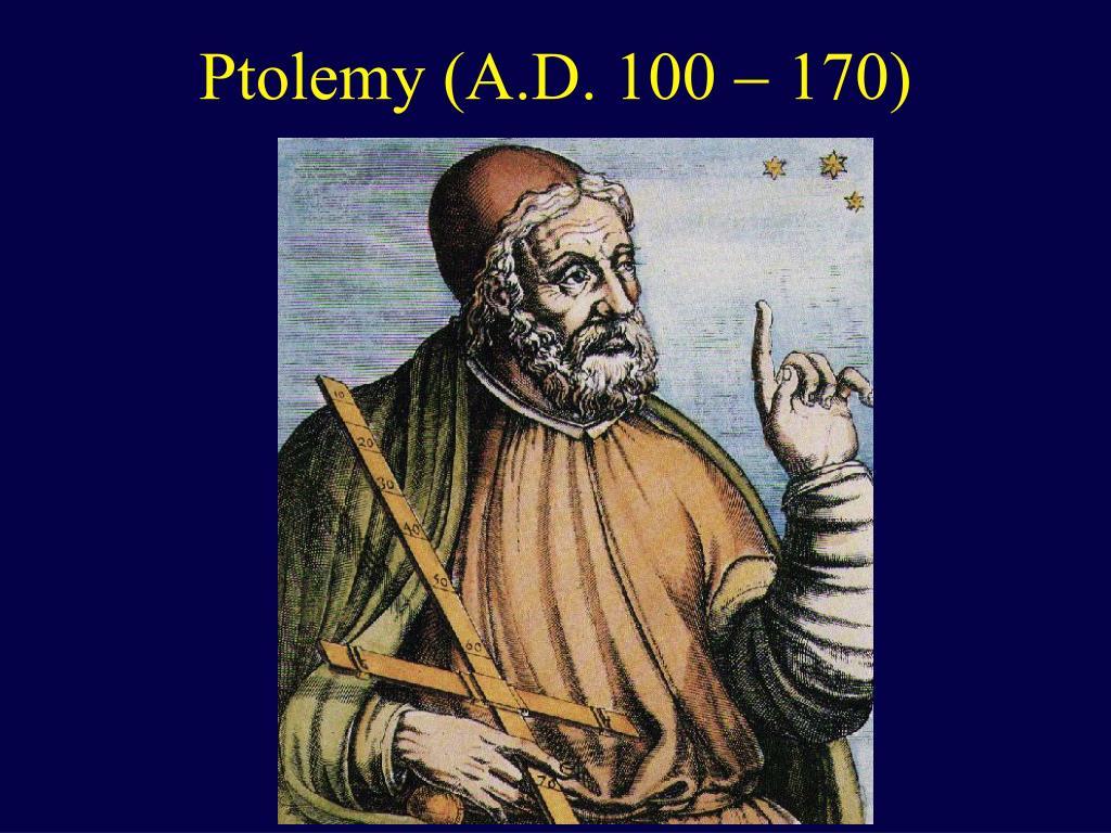 Ptolemy (A.D. 100