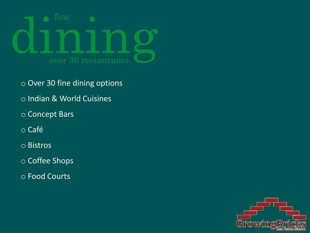 Over 30 fine dining options