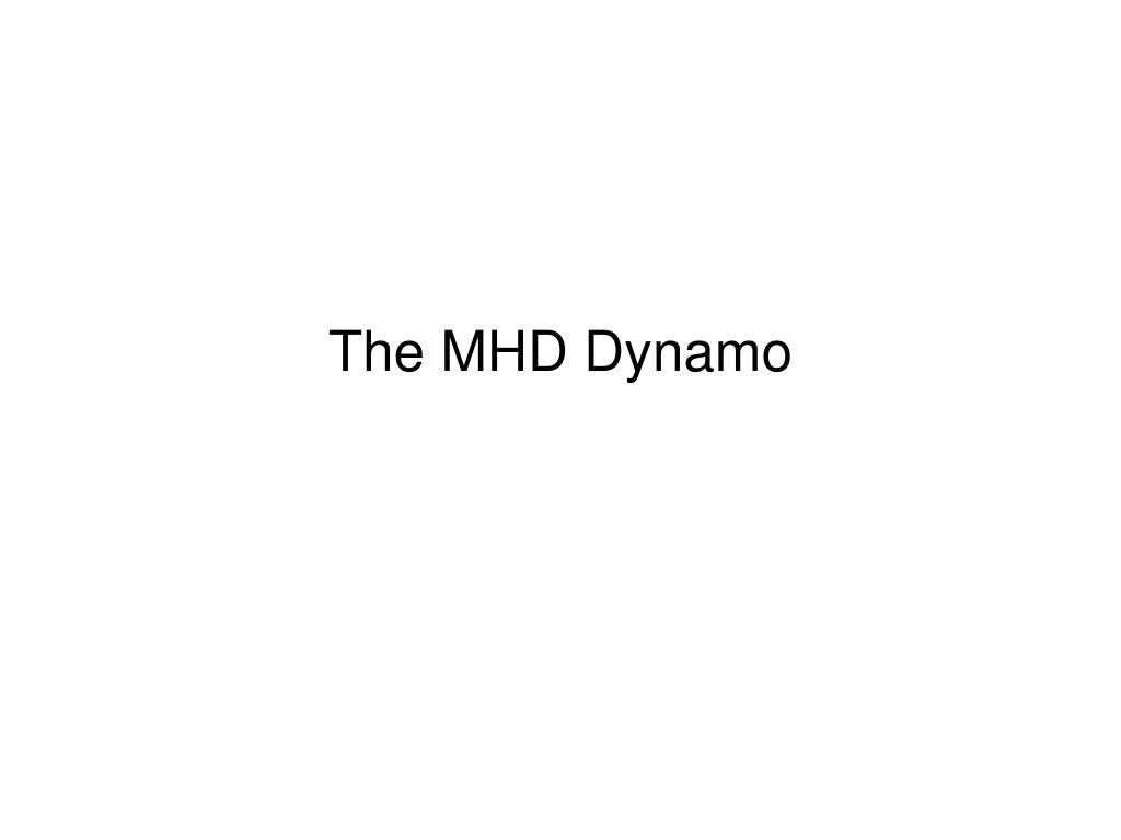 The MHD Dynamo