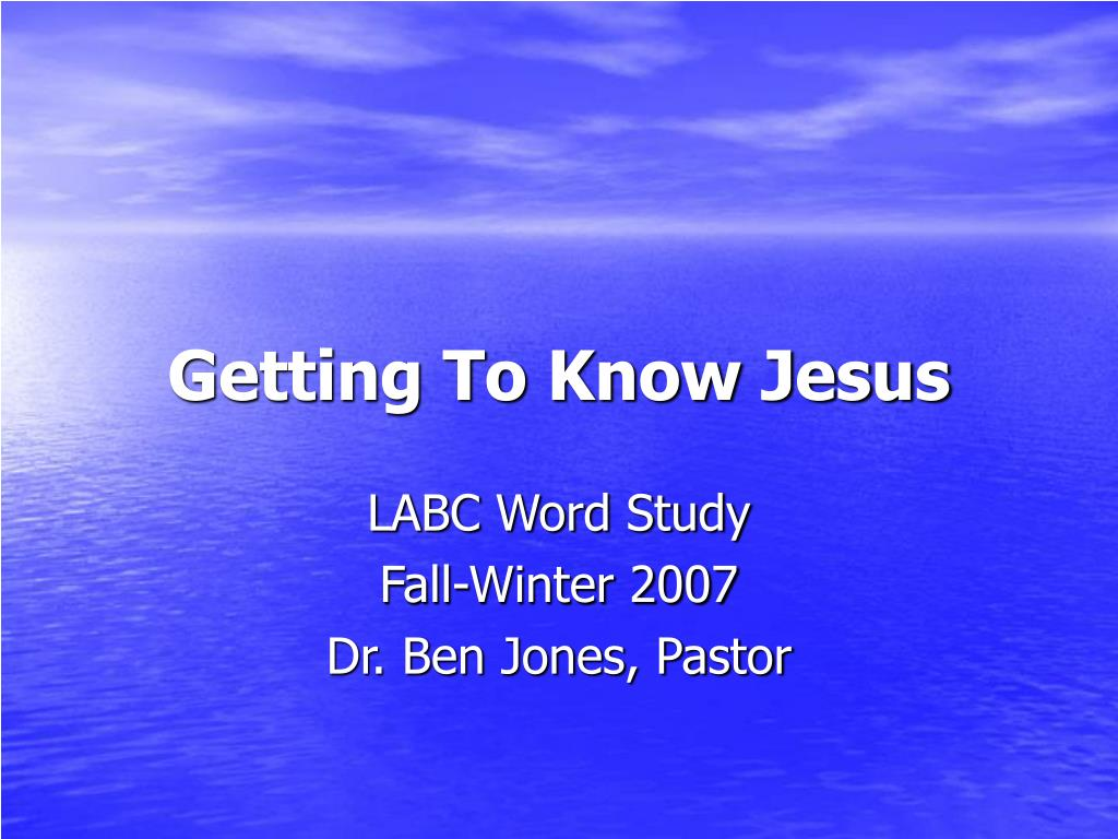 getting to know jesus l.