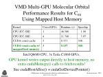 vmd multi gpu molecular orbital performance results for c 60 using mapped host memory