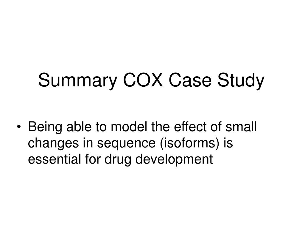 Summary COX Case Study