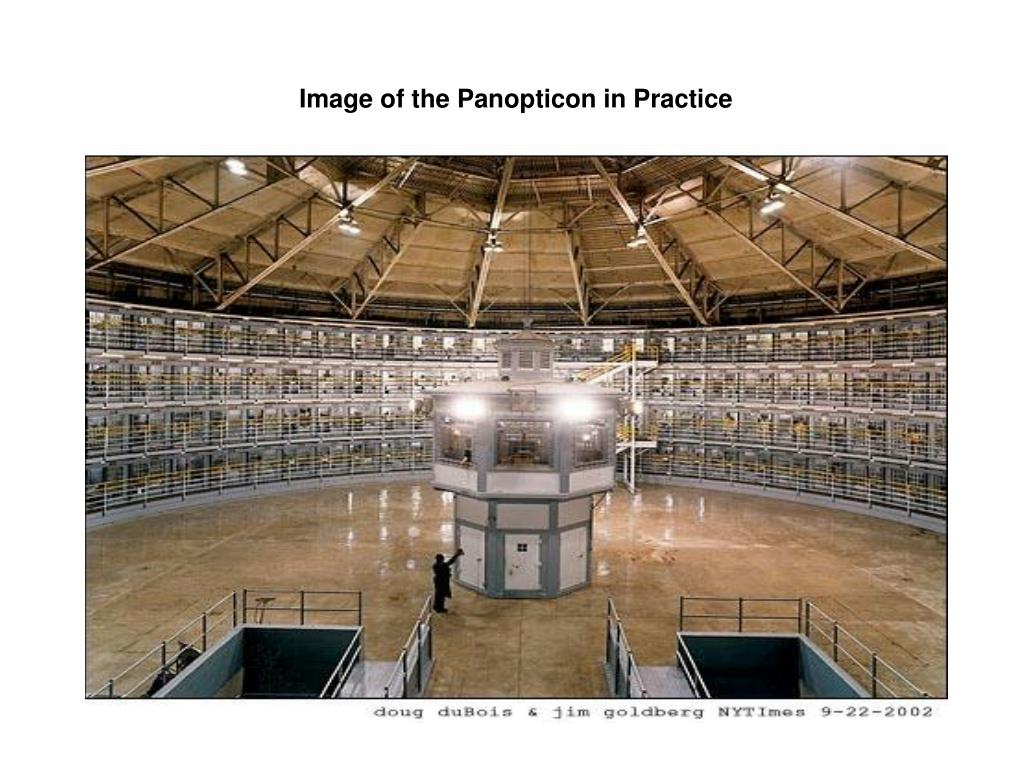 Image of the Panopticon in Practice