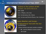 international heliophysical year 2007