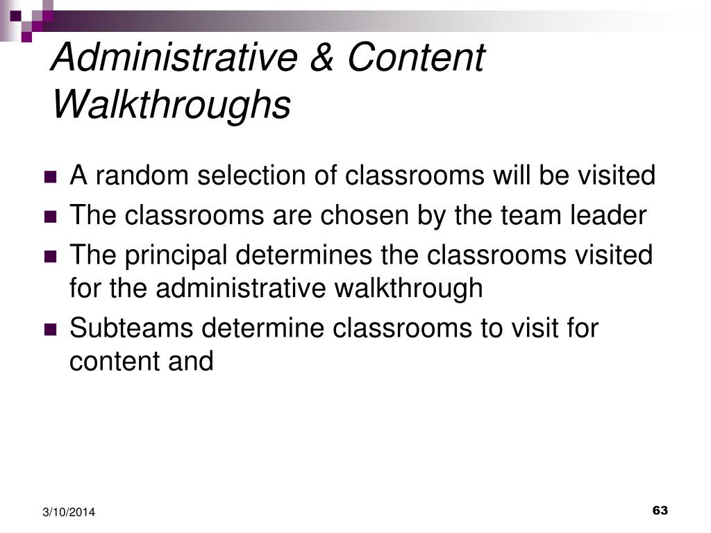 A random selection of classrooms will be visited