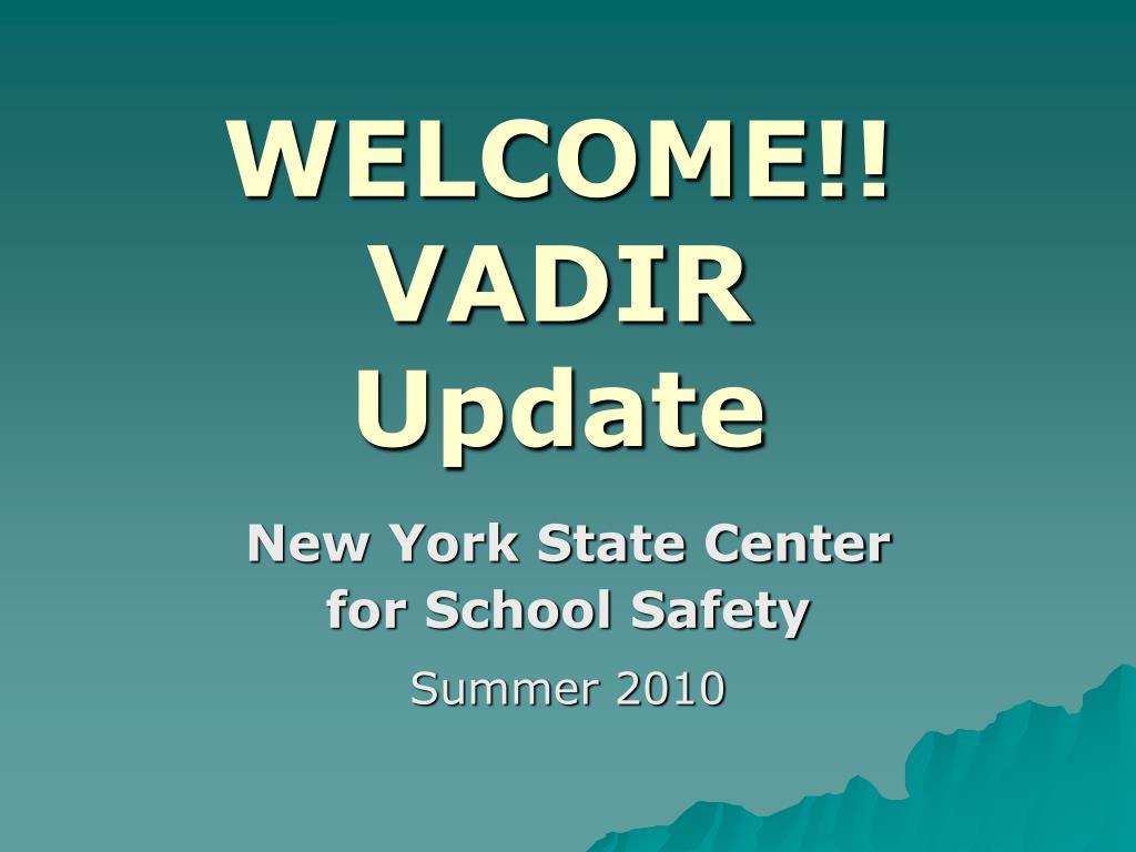 welcome vadir update