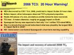 2008 tc3 20 hour warning