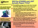 will pan starrs and lsst actually report tc3s