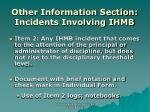 other information section incidents involving ihmb
