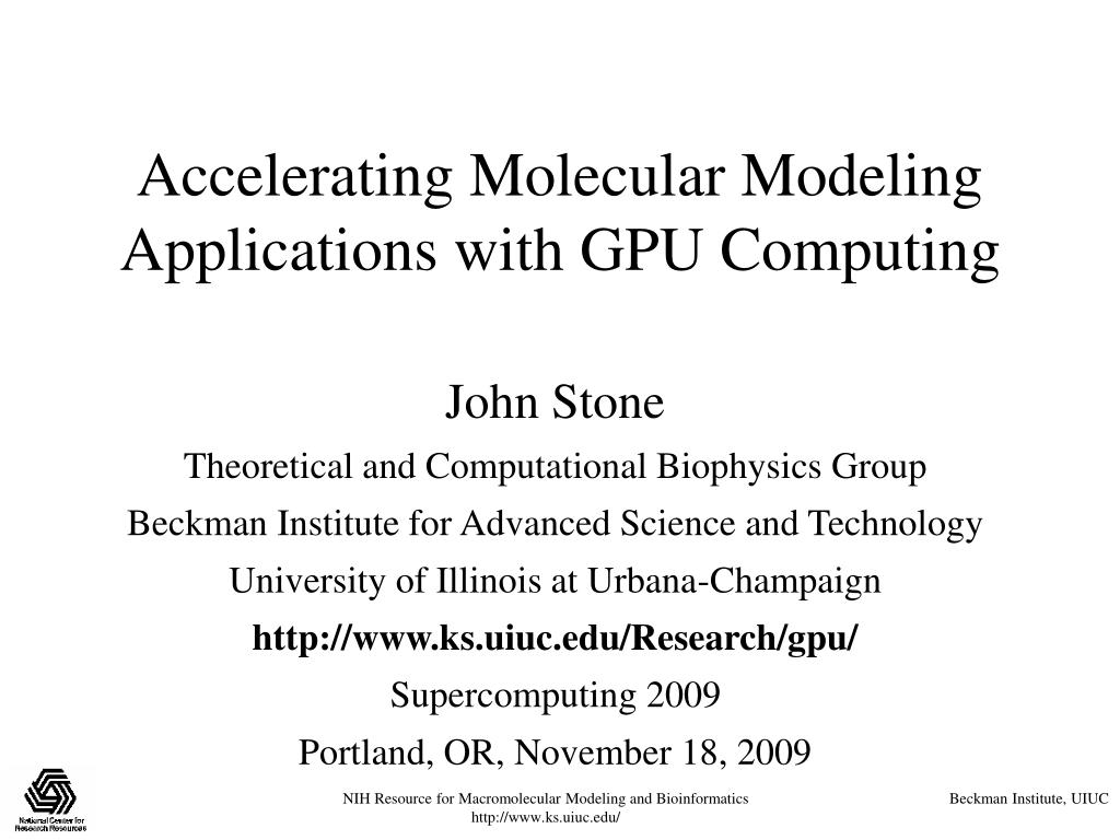 accelerating molecular modeling applications with gpu computing