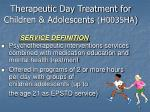 therapeutic day treatment for children adolescents h0035ha