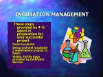 incubation management