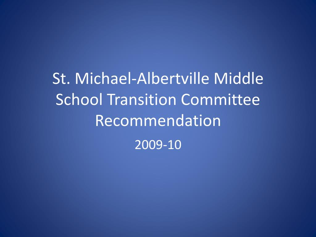 st michael albertville middle school transition committee recommendation l.