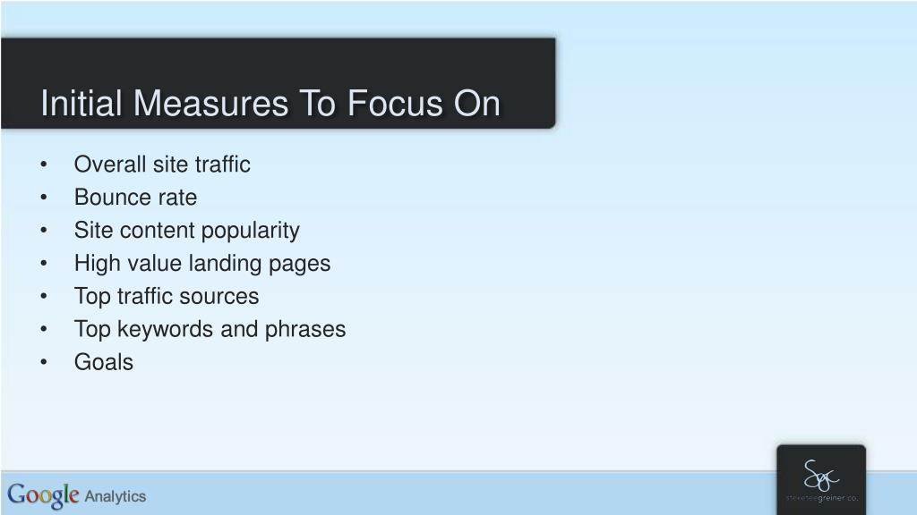 Initial Measures To Focus On