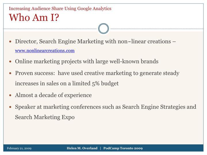 Increasing audience share using google analytics who am i