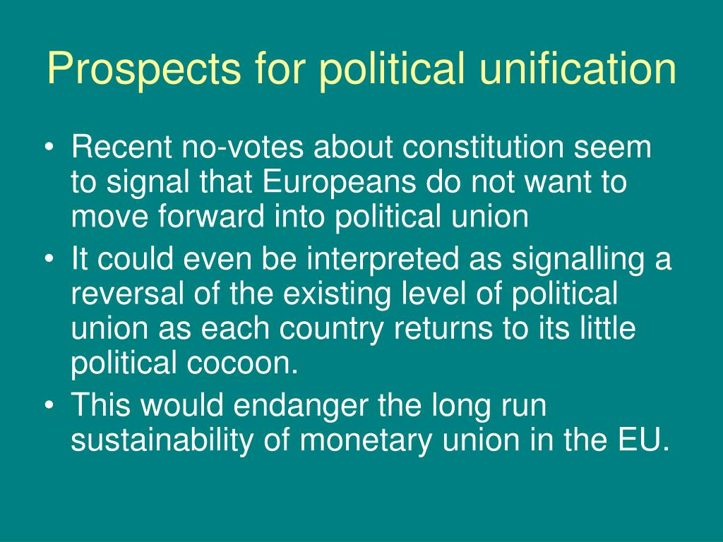 Prospects for political unification