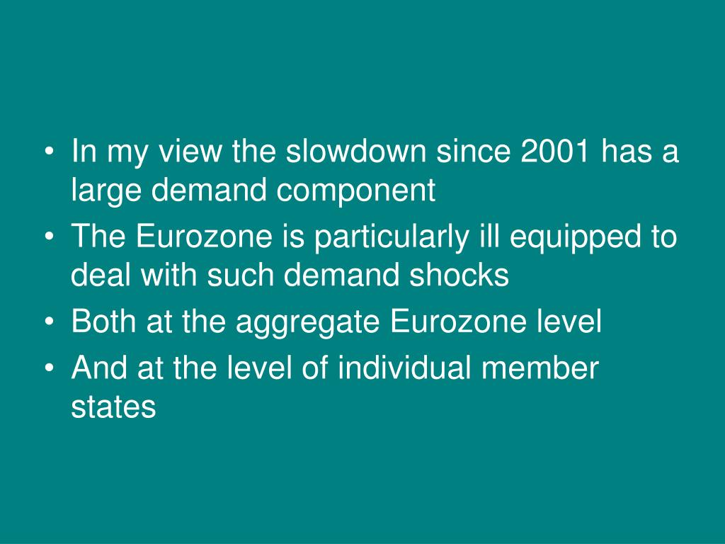 In my view the slowdown since 2001 has a large demand component