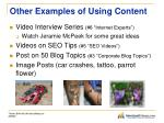 other examples of using content