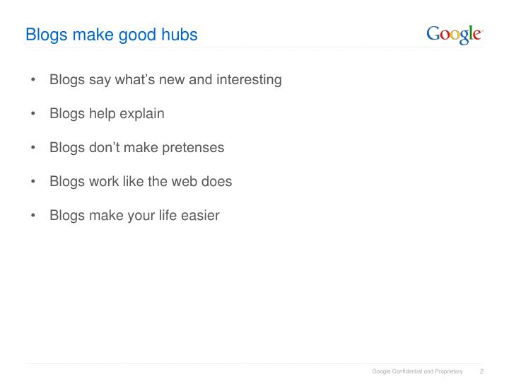 Blogs make good hubs