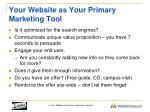 your website as your primary marketing tool