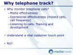 why telephone track