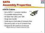 sata assembly properties35