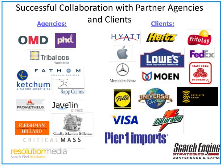 Successful collaboration with partner agencies and clients