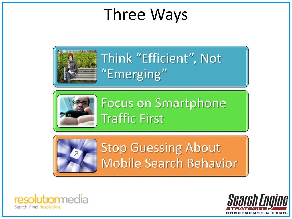 Three Ways