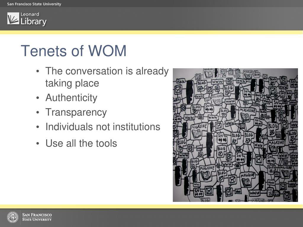 Tenets of WOM