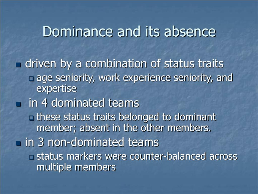 Dominance and its absence