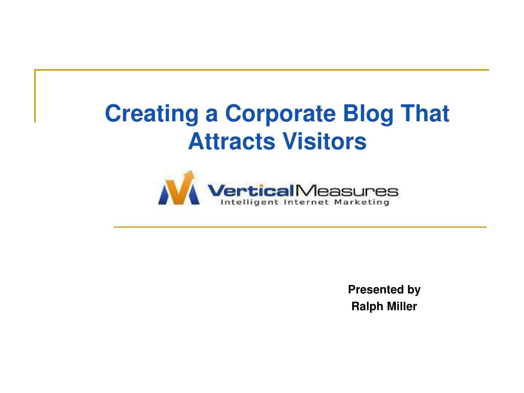 creating a corporate blog that attracts visitors l.