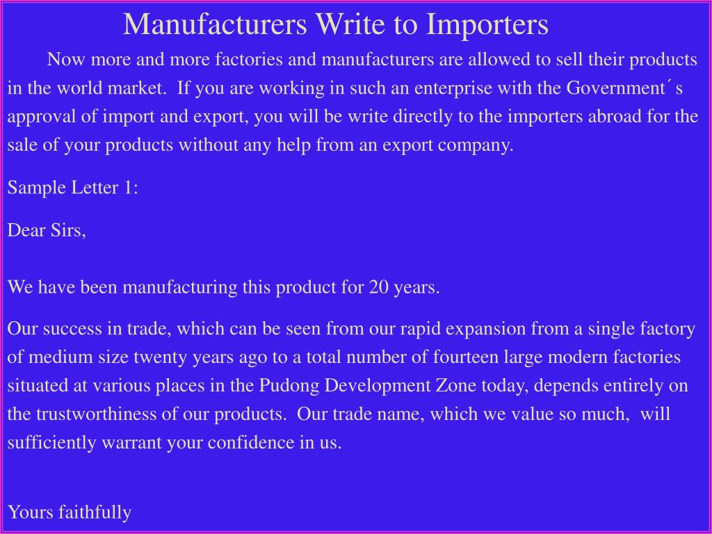 Manufacturers Write to Importers