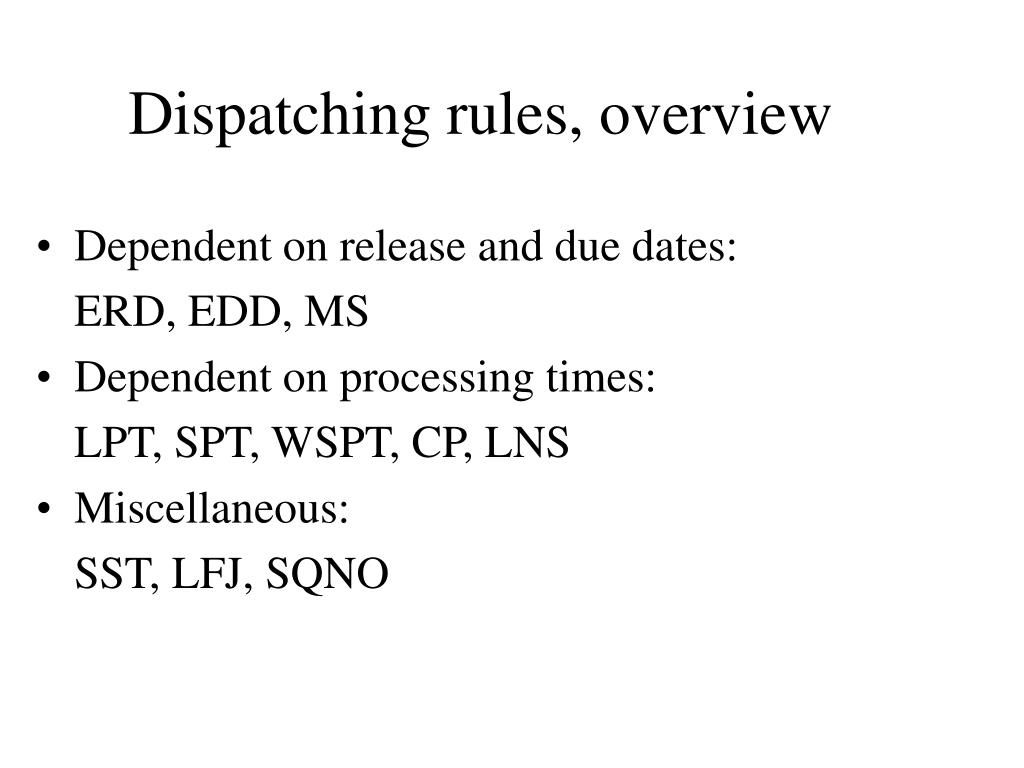 Dispatching rules, overview